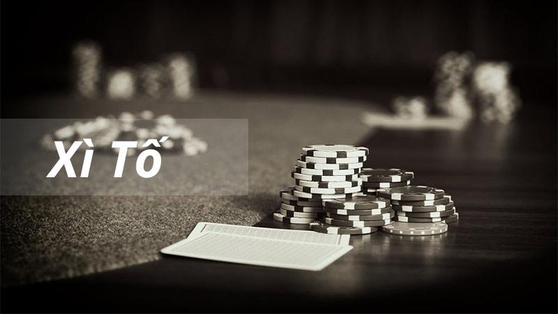 Cách chơi xì tố – Các game xì tố online hot nhất