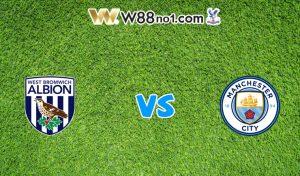 Soi kèo trận West Brom vs Manchester City, 03h15 – 27/01/2021