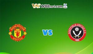 Soi kèo trận Man United vs Sheffield United, 03h15
