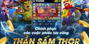 Hướng Dẫn Chơi Game Thần Sấm Thor Từ Cao Thủ W88