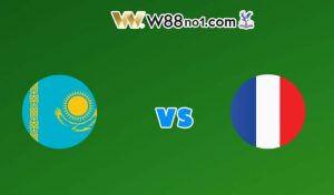 Soi kèo bóng đá trận Kazakhstan vs Pháp, 20h00