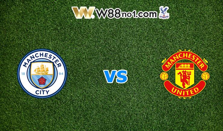 soi kèo Man City vs Man United