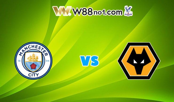 soi kèo Manchester City vs Wolves