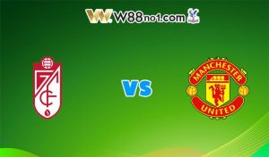 Soi kèo trận Granada vs Manchester United, 02h00