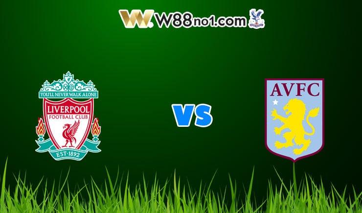 Soi kèo nhà cái trận Liverpool vs Aston Villa, 21h00