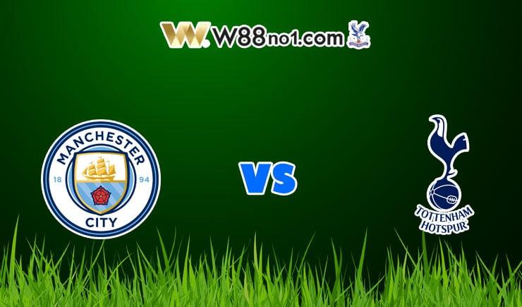 soi kèo Manchester City vs Tottenham