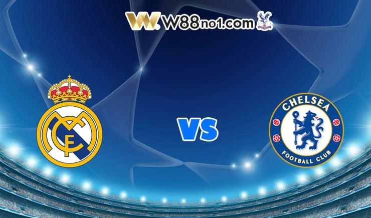 soi kèo Real Madrid vs Chelsea